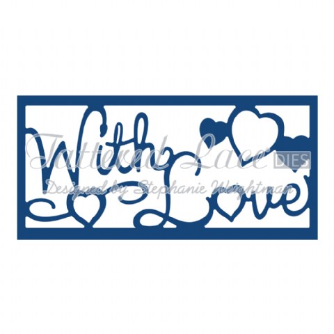 Tattered Lace Die With Love Panel Inset - D775